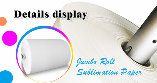 jumbo roll sublimation paper